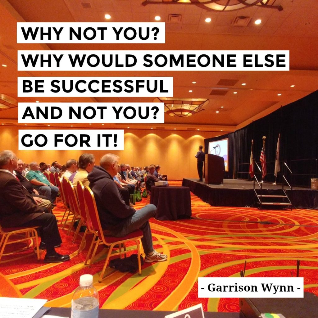 Why Not You? Why Would Someone Else Be Successful And Not You?